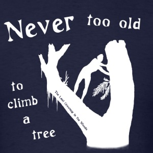 Never too Old White - Men's T-Shirt