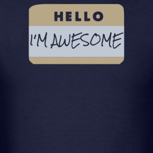 Hello i-m awesome - Men's T-Shirt