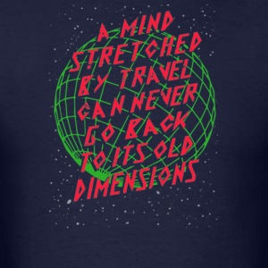 A mind stretched ry travel can never go back - Men's T-Shirt