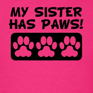 My Sister Has Paws - Men's T-Shirt