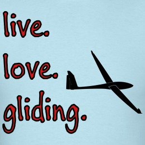 live love gliding - Men's T-Shirt