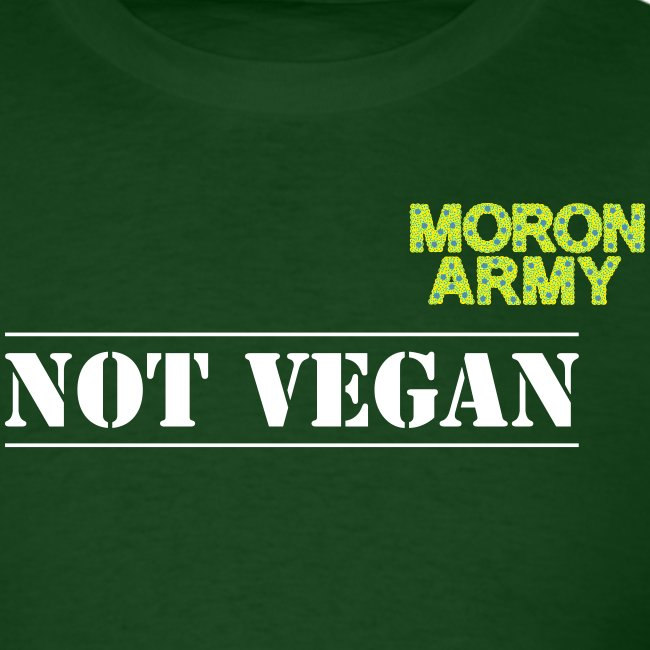NOT VEGAN T-Shirts