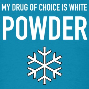 DRUG OF CHOICE - Men's T-Shirt