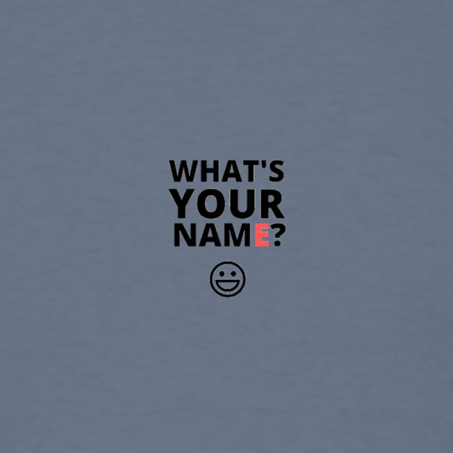 Easy conversation Starter - What's your name