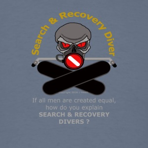 Search And Recover Diver - All Men Are Not Equal - Men's T-Shirt