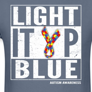 Light It Up Blue For Autism Awareness Shirt/ April - Men's T-Shirt