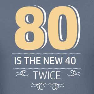 80 years and increasing in value - Men's T-Shirt