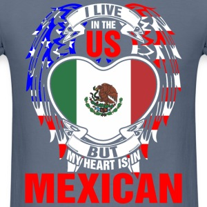 I Live In The Us But My Heart Is In Mexican - Men's T-Shirt