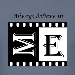 psAlways believe in ME - cool design tops - Men's T-Shirt