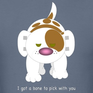 Hazey, I got a bone to pick with you - Men's T-Shirt