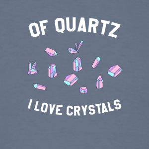 Of Quartz I Love Crystals - Men's T-Shirt