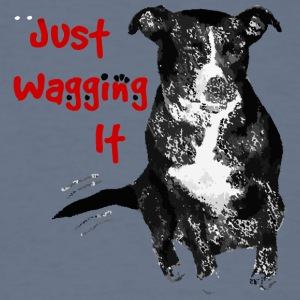 Just Waggin It - Men's T-Shirt