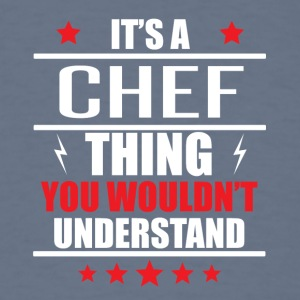 It's A Chef Thing - Men's T-Shirt