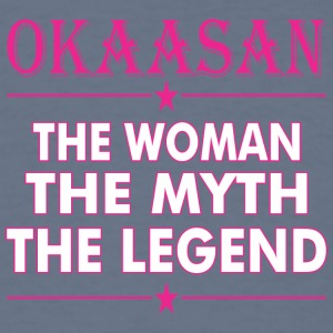 Okaasan The Woman The Myth The Legend - Men's T-Shirt