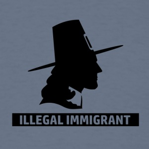 Illegal Immigrant designs - Men's T-Shirt