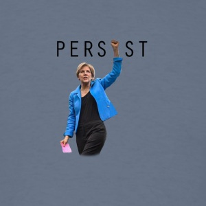 ELIZABETH WARREN PERSIST - Men's T-Shirt