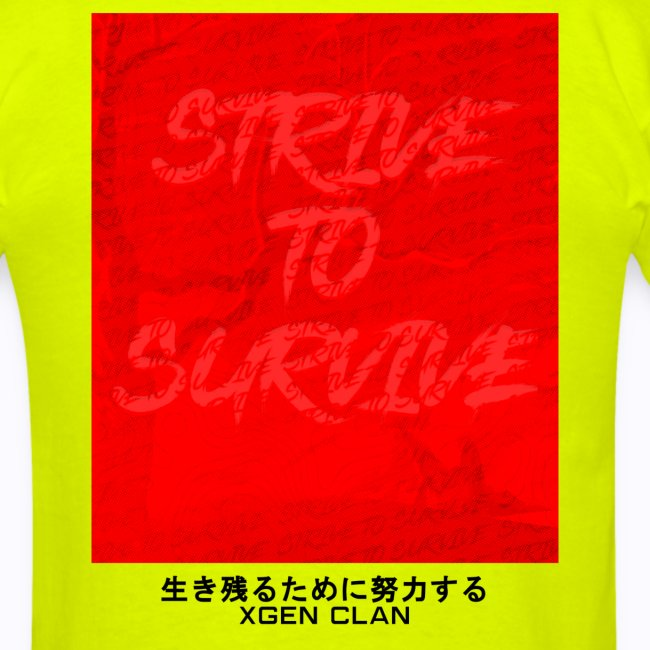 """""""STRIVE TO SURVIVE"""""""
