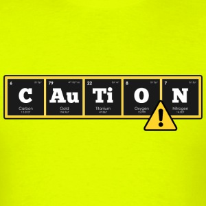 Periodic Elements: CAuTiON! - Men's T-Shirt
