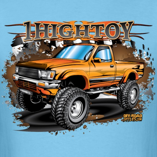 1HighToy Lifted Toyota - Men's T-Shirt