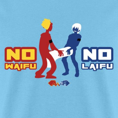 No Waifu, No Laifu - Men's T-Shirt