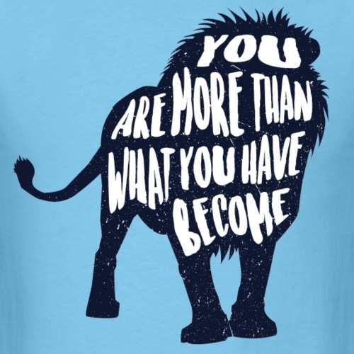 You Are More - Men's T-Shirt