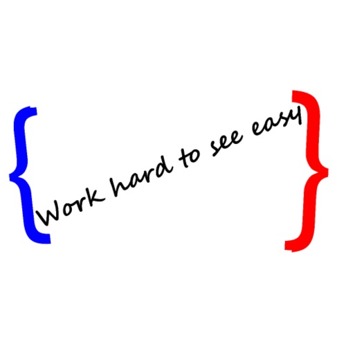 Work hard to see easy - Men's T-Shirt