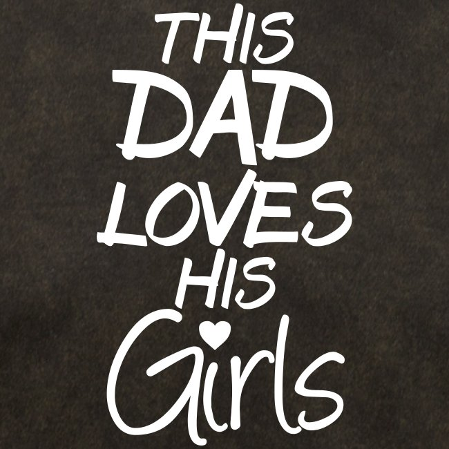 This Dad Loves His Girls