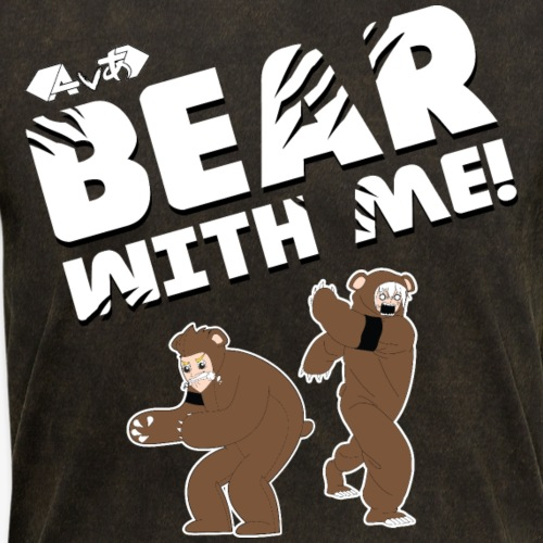 Bear with Me! - Men's T-Shirt