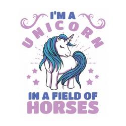 I\'m a Unicorn in a field of horses
