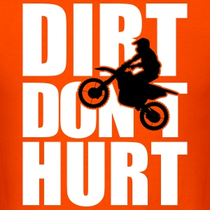 Dirt don´t hurt - Men's T-Shirt