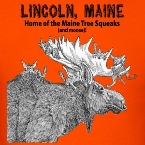 Maine Tree Squeaks with Moose - Men's T-Shirt