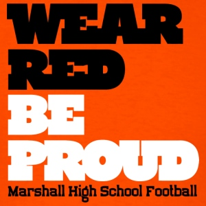 Wear Red Be Proud Marshall High Football - Men's T-Shirt