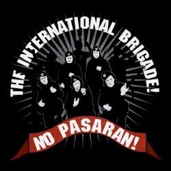 No Pasaran! the international brigade!