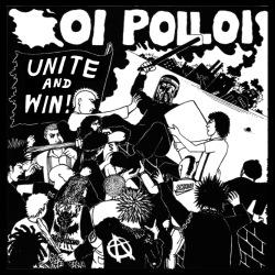 Oi Polloi - Unite and Win!
