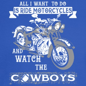Ride Motorcycles Watch The Cowboys T Shirt - Men's Long Sleeve T-Shirt