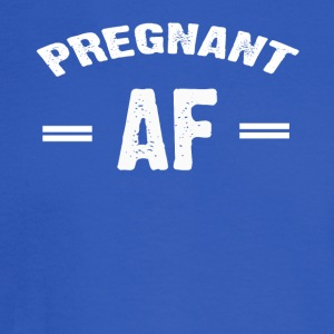 Pregnant AF T-shirt - Men's Long Sleeve T-Shirt