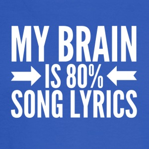 My brain is 80% song lyrics - Men's Long Sleeve T-Shirt
