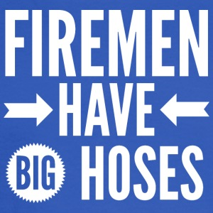 Firemen have big hoses - Men's Long Sleeve T-Shirt