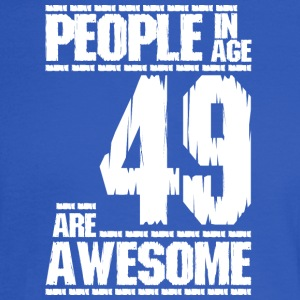 PEOPLE IN AGE 49 ARE AWESOME white - Men's Long Sleeve T-Shirt