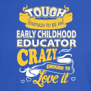Early Childhood Educator Shirt - Men's Long Sleeve T-Shirt