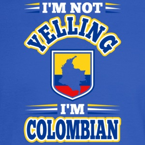 Im Not Yelling Im Colombian - Men's Long Sleeve T-Shirt
