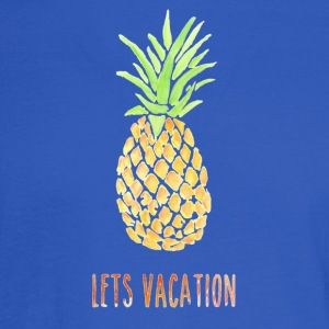 LETS VACATION PINEAPPLE - Men's Long Sleeve T-Shirt