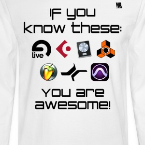 If you know these DAW templates - you are awesome! - Men's Long Sleeve T-Shirt
