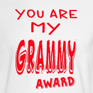 YOU ARE MY GRAMMY AWARD - Men's Long Sleeve T-Shirt
