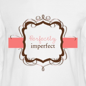 Perfectly imperfect gift shirt - Men's Long Sleeve T-Shirt