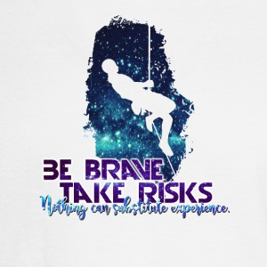 Be Brave, Take Risks - Men's Long Sleeve T-Shirt