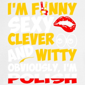 Im Funny Sexy Clever And Witty Im Polish - Men's Long Sleeve T-Shirt