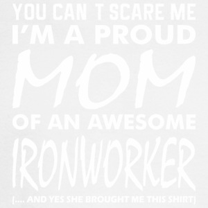 You Cant Scare Me Proud Mom Awesome Ironworker - Men's Long Sleeve T-Shirt