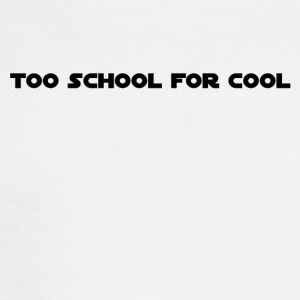 Too School 4 Cool - Men's Long Sleeve T-Shirt