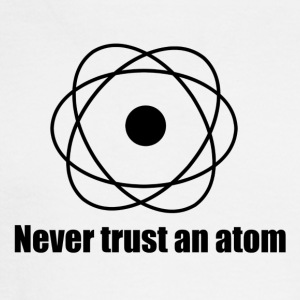 Never trust an atom! - Men's Long Sleeve T-Shirt